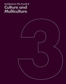 Publications Architecture The Fourth R 03 Culture and Multiculture Penoyre and Prasad