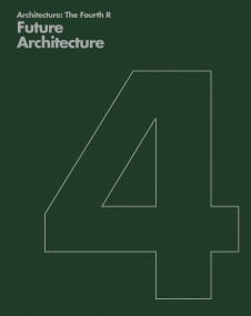 Publications Architecture The Fourth R 04 Future Architecture Penoyre and Prasad