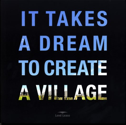 It Takes a Dream to Create a Village