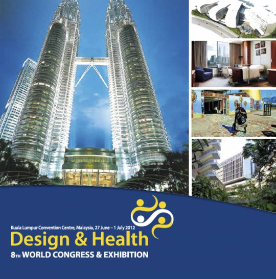 The 8th Design & Health World Congress and Exhibition Kuala Lumpur, Malaysia