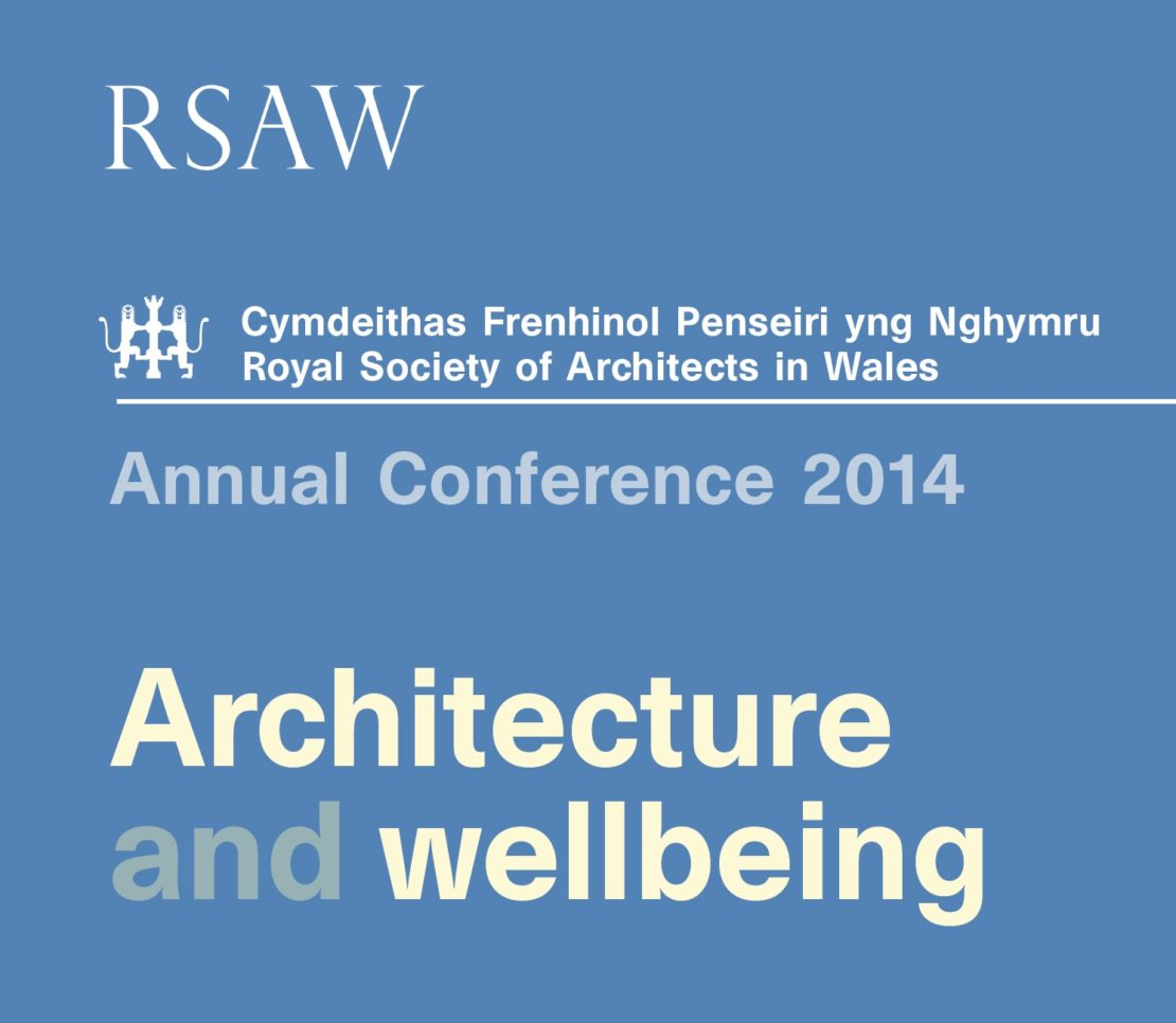 RSAW Conference: Architecture & Wellbeing