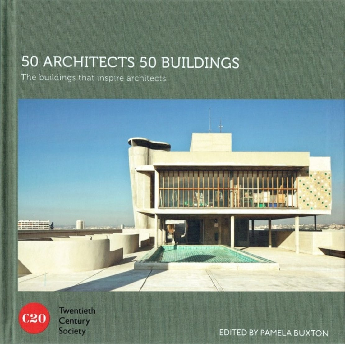 50 Architects, 50 Buildings