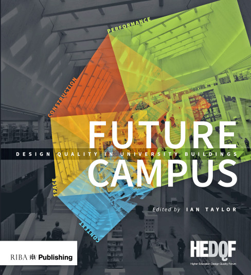 Publications Books HEDQF Future Campus Penoyre and Prasad