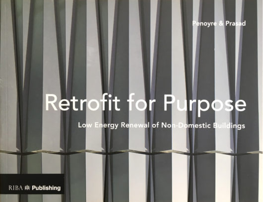 Retrofit for Purpose: Low Energy Renewal of Non-Domestic Buildings